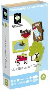 """Just Because"" Cards Cartridge"